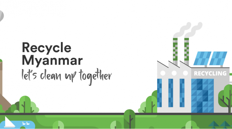 """Launching a new app called """"Recycle Myanmar App"""" for door-to-door sale and purchase of recyclables"""